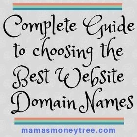 Complete Guide to Choosing the Best Website Domain Names