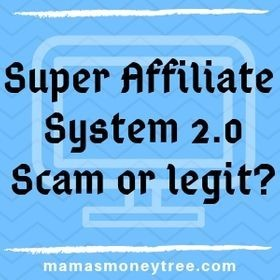 What is Super Affiliate System 2.0? We reveal its secret