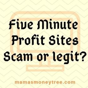 Five Minute Profit Sites Scam or Legit?