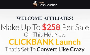 ecom cash crusher affiliate