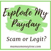 Explode My PayDay Scam Revealed