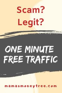 Does One Minute Free Traffic Scam You?