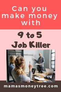 9 to 5 Job Killer Review