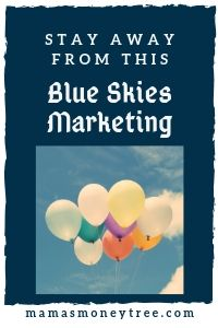 Blue Skies Marketing Review