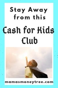 What is Cash for Kids Club? Ugly Truth