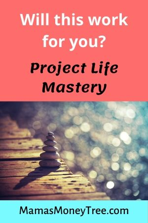 Project-Life-Mastery-Review